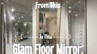 2020 DIY Glam Floor Mirror /DIY Room Decor /Revamp Mirror Decor