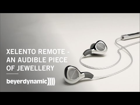 beyerdynamic Xelento remote - An audible piece of jewellery