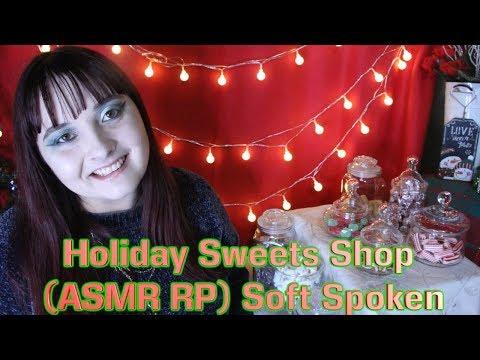 Holiday Sweets Shop 🍬 (ASMR RP) Soft Spoken