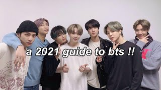 a guide to bts (2021 edition)