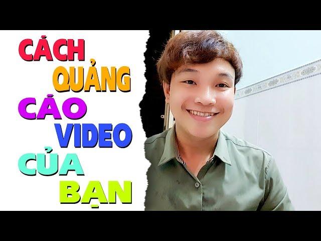 [Trần Sỹ Tâm] Cách Làm Youtube Kiếm Tiền/Cách Tạo Tài Khoản Google Ads – Chạy Quảng Cáo Video Trên Youtube