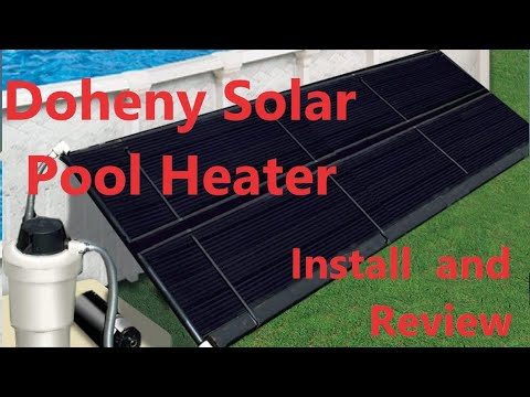 Doheny solar Pool Heater from amazon. How to instal and review