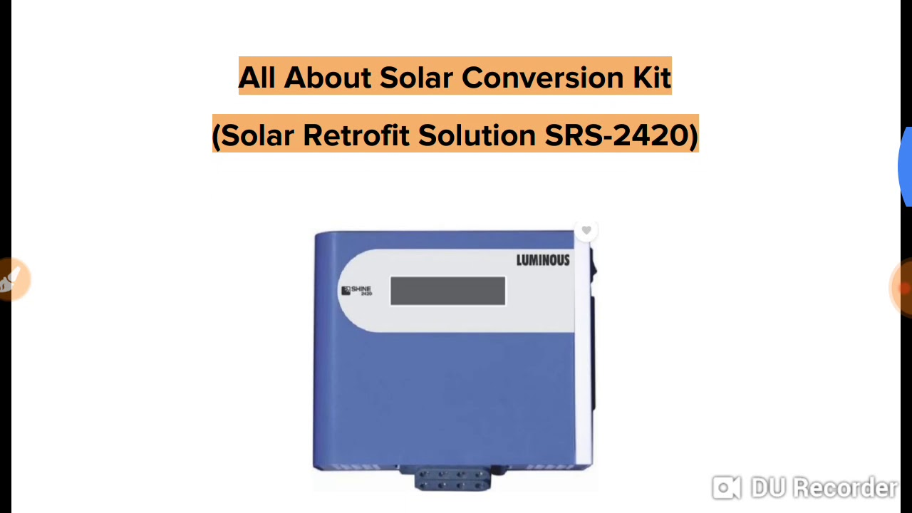 All about SRS 2420 Solar Conversion Kit