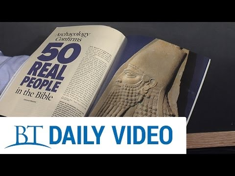 BT Daily: The Proof of the Bible - Real People