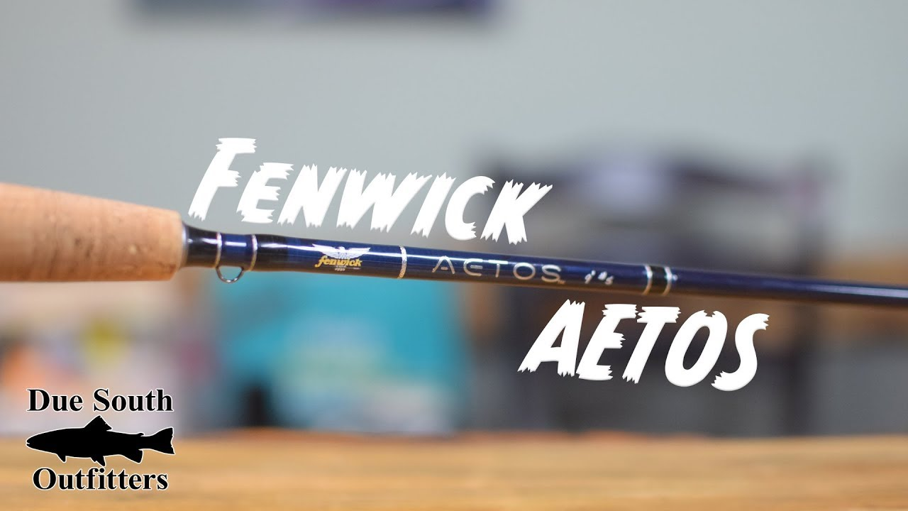 Fenwick Aetos ROD REVIEW - Due South Outfitters