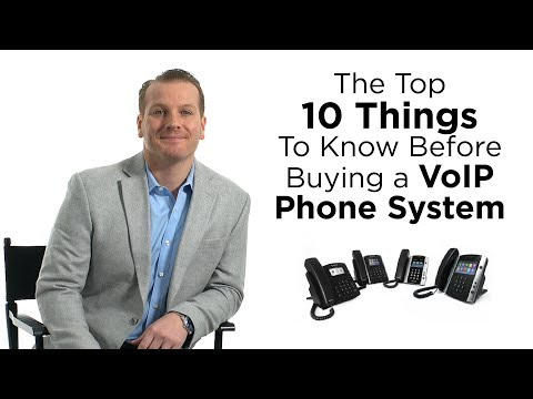 What are the top 10 things to know before buying a VoIP Phone System?