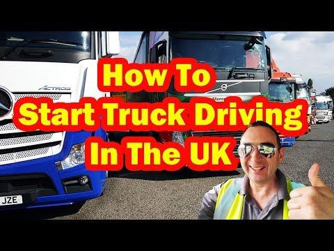 HOW TO START TRUCK DRIVING In The UK British Trucking