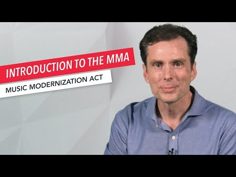 What is the Music Modernization Act?   Music Publishing   Songwriting   Copyright Law