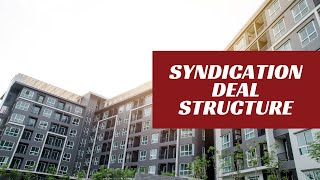 Types of Syndication Deal Structures with Joe Fairless and Theo Hicks
