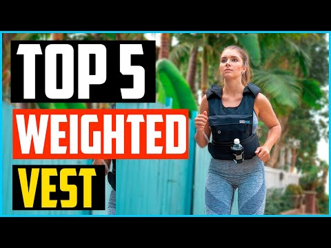 Top 5 Best Weighted Vest in 2020 – Reviews