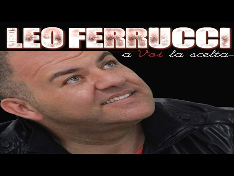 LEO FERRUCCI - Va chianu chiano - (A.Casaburi-R.Palumbo)