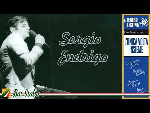 Sergio Endrigo - Live (Io che amo solo te, Ci vuole un fiore..) Best Italian Songs