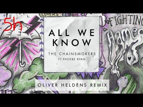 The Chainsmokers - All We Know (Oliver Heldens Remix Audio) - 5 HOURS VERSION (HD 720p) [non-stop]