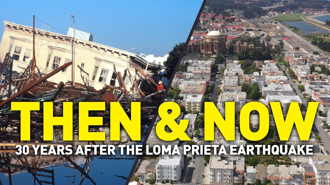 Then Now How The Bay Area Changed After Loma Prieta Earthquake Youtube