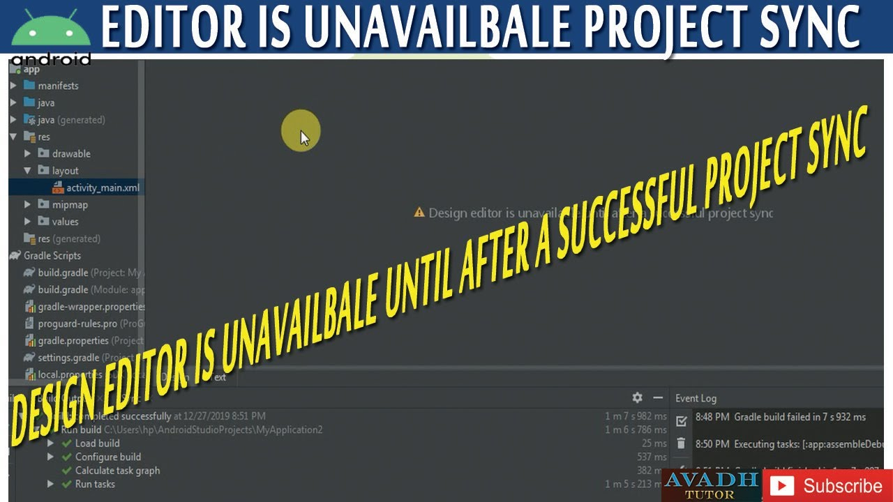 design editor is unavailbale until after a successful project sync ...