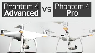Phantom 4 Advanced vs Phantom 4 Pro