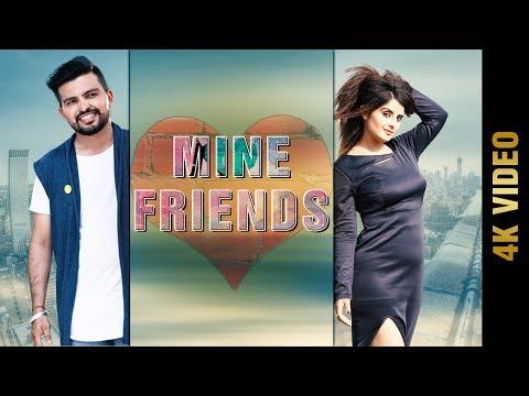 MINE FRIENDS (4K Video Song) | MANPREET CHERA | New Punjabi Songs 2017