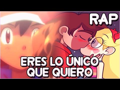 ERES LO ÚNICO QUE QUIERO RAP - Star vs The Forces of Evil & Pokémon   Zoiket ft. Shisui :D