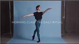 MORNING CLASS: THE DAILY RITUAL