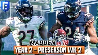 Year 3 Preseason Weeks 2 & 3  - Madden 18 Bears Franchise