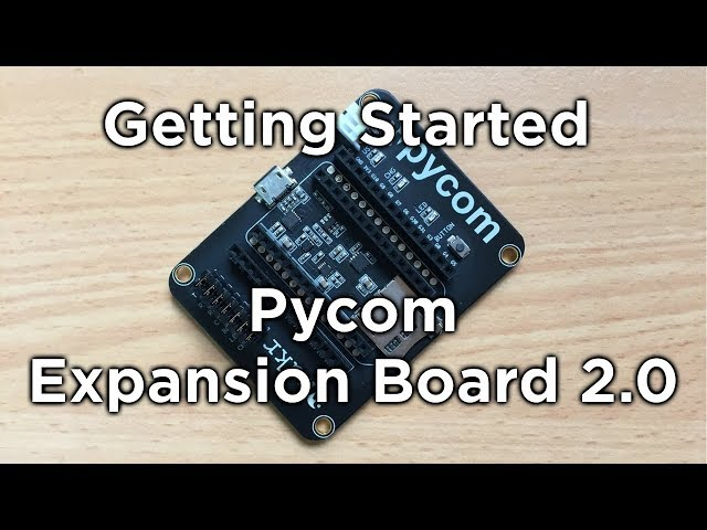 Pycom Expansion Board - Getting Started - Tutorial Australia
