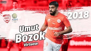 UMUT BOZOK | 2018 | VIRTUOSE | Nîmes Olympique | HD