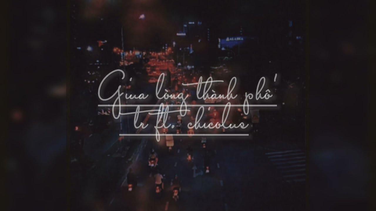 Download TRNG | giữa lòng thành phố - (prod.Chicolus)