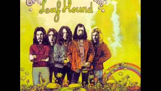 Leaf Hound - 1971 - Growers of Mushroom (full album)