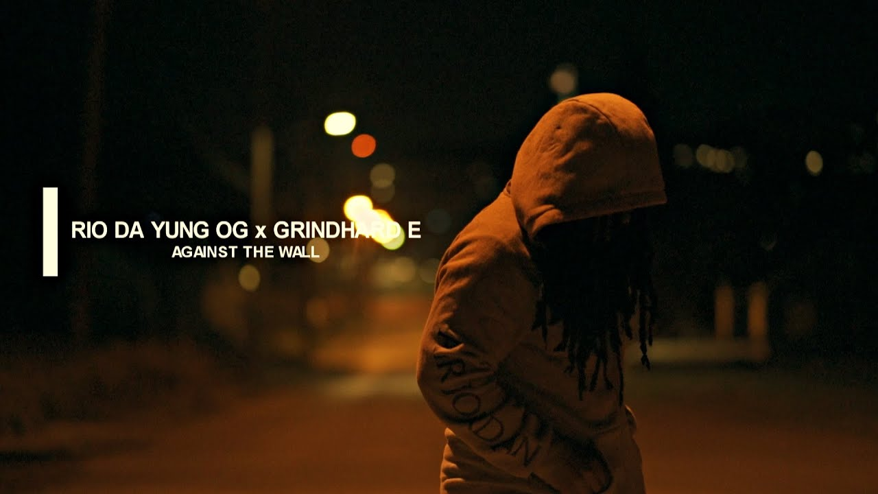 """Download Rio Da Yung Og  x GrindHard E - """"Against The Wall"""" Prod. By Sav (Official Video) Shot By JerrickHD"""