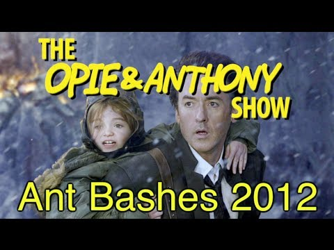 Opie & Anthony: Ant Bashes 2012 (03/02, 03/26/10)