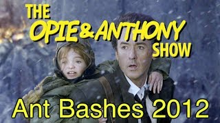 Video Opie & Anthony: Ant Bashes 2012 (03/02, 03/26/10) download MP3, 3GP, MP4, WEBM, AVI, FLV Maret 2018