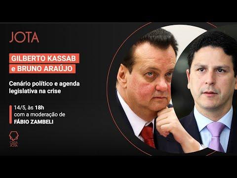 Gilberto Kassab e Bruno Araújo: Cenário político e agenda legislativa na crise | 14/05
