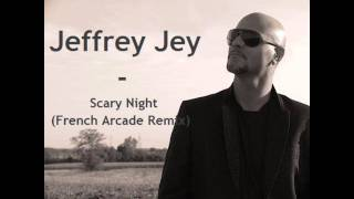 Jeffrey Jey - Scary Night (French Arcade Remix) [dB pure]