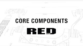 Core Components | RED TECH thumbnail