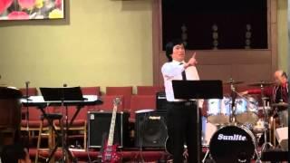 (CLCC #36) Pastor Kam Hau Sermon (June 28, 2014)
