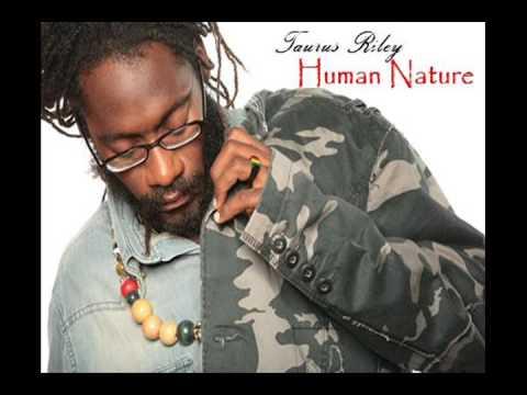 Tarrus Riley - Human Nature