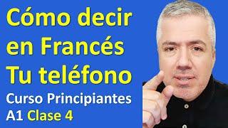 Cómo decir tu Número de Teléfono en Francés / Curso de Francés para Principiantes A1 Lección 4