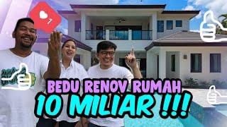 MEWAH BEDU RENOV RUMAH 10M!!!