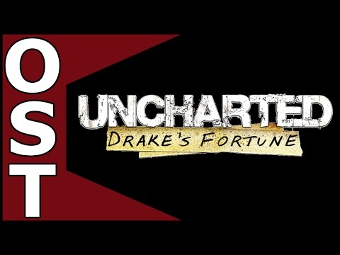 Uncharted: Drake's Fortune OST ♬ Complete Original Soundtrack