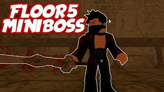 Floor 5 Mini Boss and Drops! | Swordburst 2 in Roblox | iBeMaine