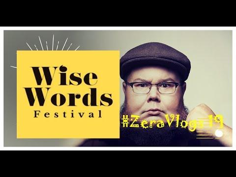 ZeraVlogs #19 - WISE WORDS FESTIVAL 2017 - SHANE KOYCZAN IS HERE