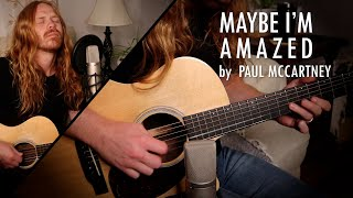 """Maybe I'm Amazed"" by Paul McCartney - Adam Pearce (Acoustic Cover)"