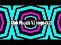 Club Visuals VJ loops 82 Free Download Full HD 1080p