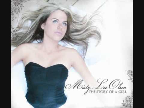 Misty Lee Olsen  The Story of a Girl radio single
