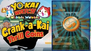 In Yo-Kai Watch Wibble Wobble, Abdallah spends all the Crank-a-Kai ...