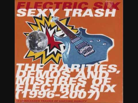 27. Electric Six - I Buy The Drugs (demo) (Sexy Trash)