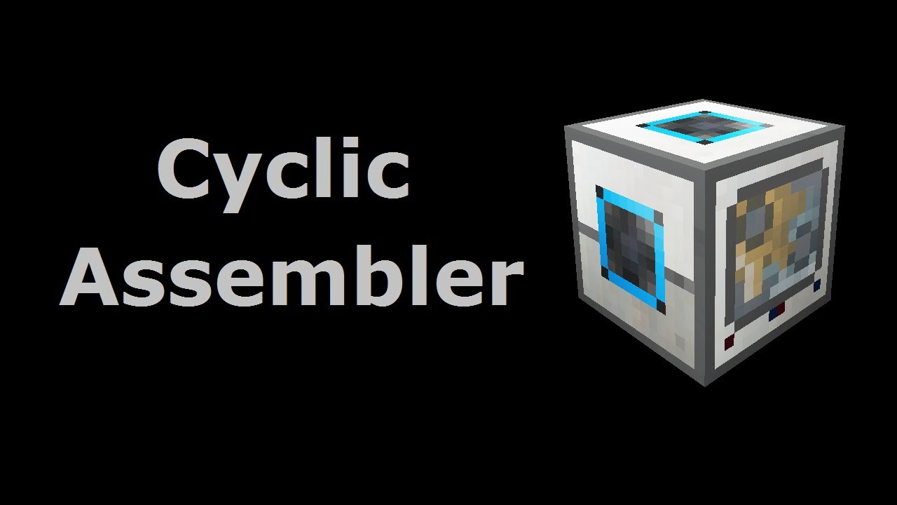 Cyclic Assembler - Feed The Beast Wiki