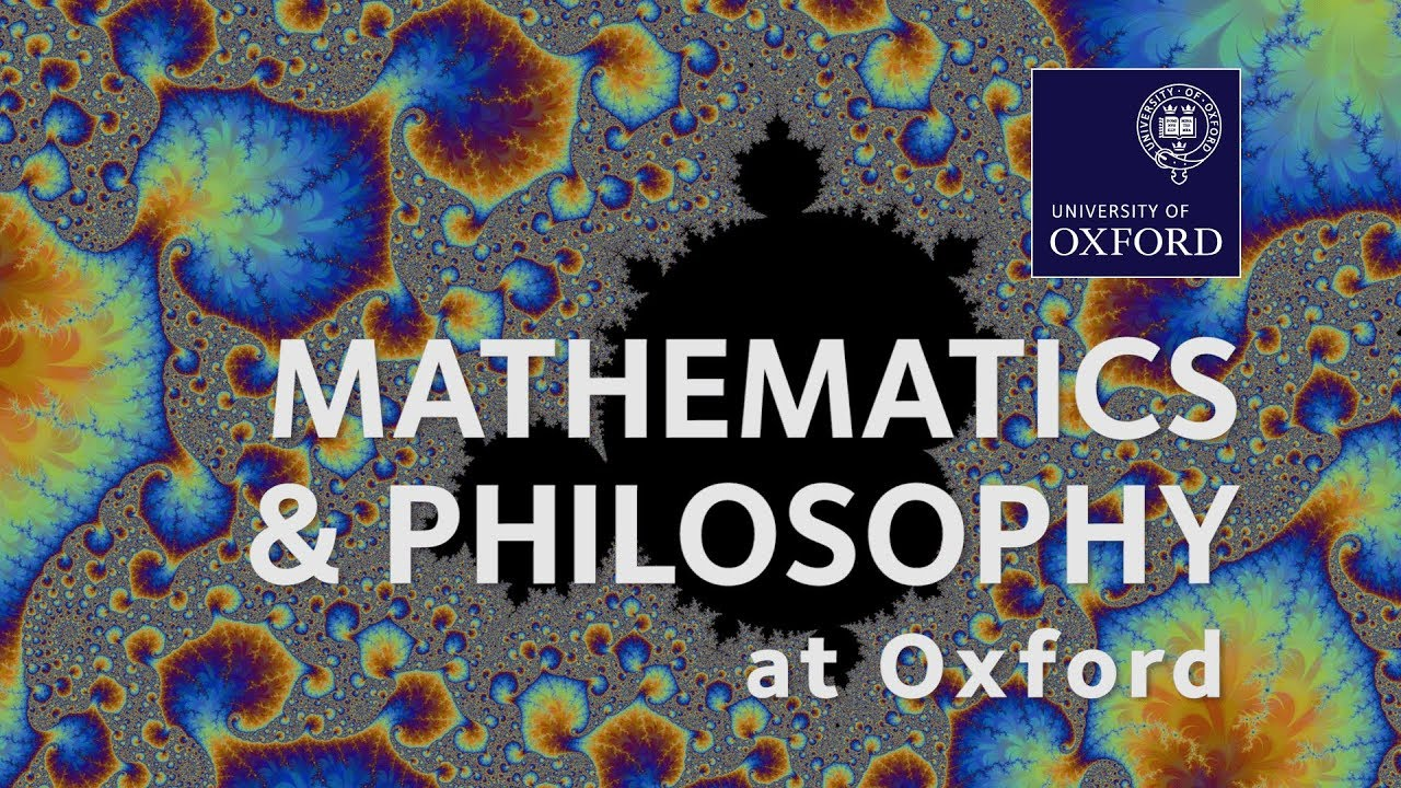 Mathematics and Philosophy | University of Oxford