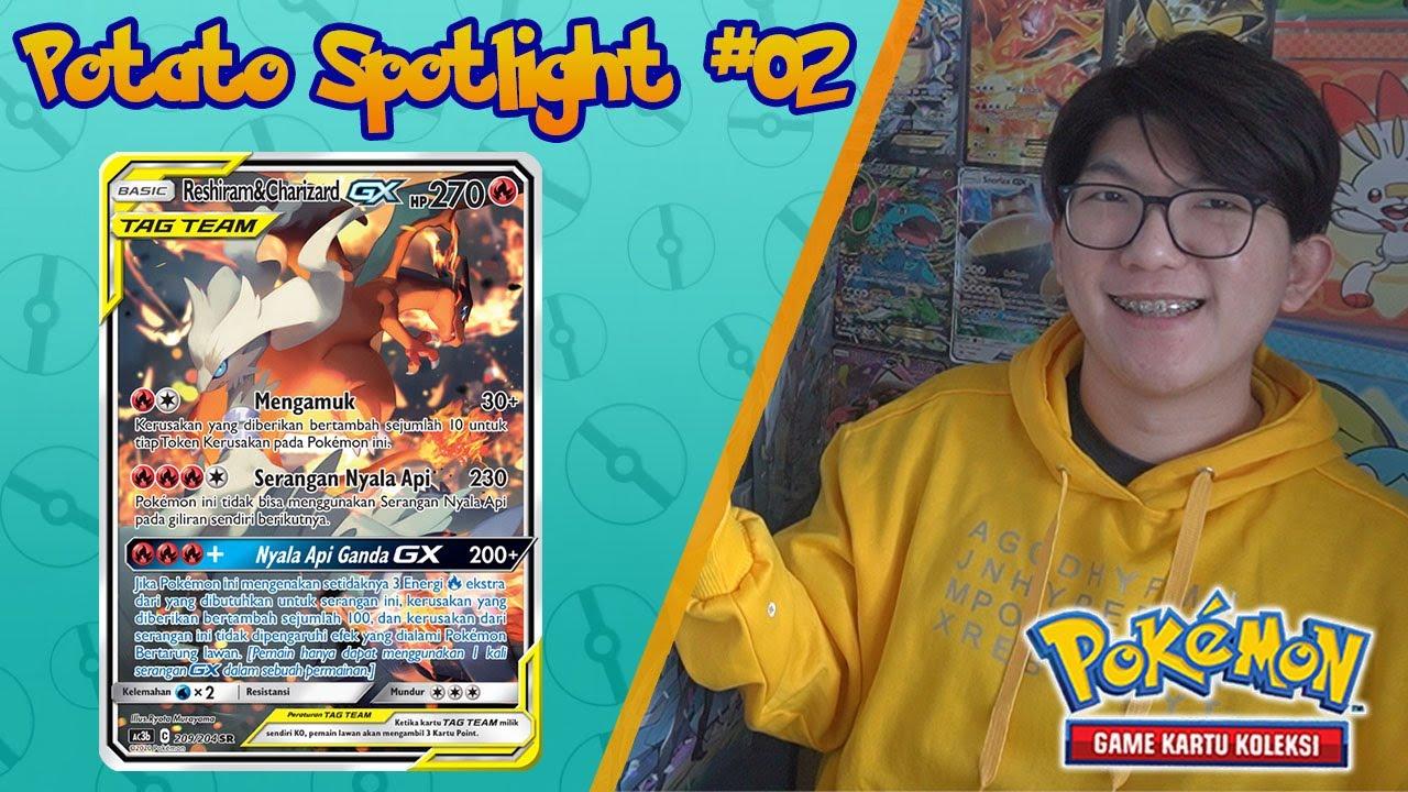 Potato Spotlight #02: Reshiram & Charizard GX Tag Team - Pokemon TCG Indonesia