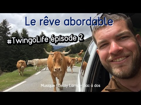 2. Le rêve abordable - #Twingolife dans les Hautes-Pyrénées